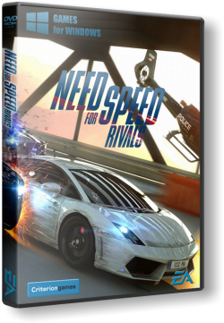 Need For Speed: Rivals. Deluxe Edition [2013, RUS/RUS, Repack] от Decepticon