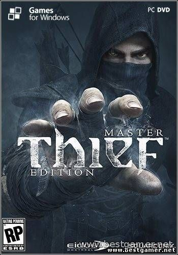[UPDATE] Thief: Master Thief Edition - UPDATE 1.4 build 4133.3