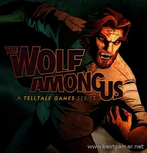 The Wolf Among Us: Episode 3: A Crooked Mile (ENG) [L]