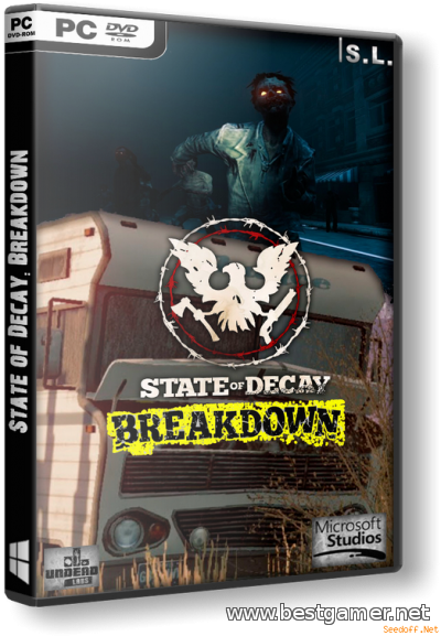 State of Decay: Breakdown [2013, RU/RU, Repack] by SeregA-Lus