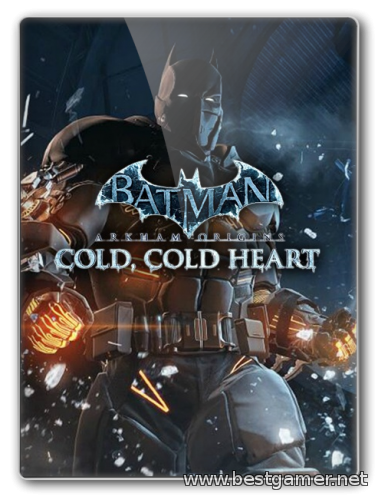 [DLC] Batman: Arkham Origins - Cold, Cold Heart(MULTI10|RUS|ENG) [P]
