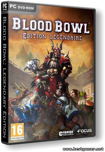 Blood Bowl: Legendary Edition (2010) PC | RePack от R.G. Catalyst