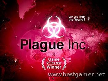 Plague Inc: Evolved.v 0.7.5.1 (RUS/Multi7) [Repack] от Decepticon (обновлено 26.07.2014 г.)