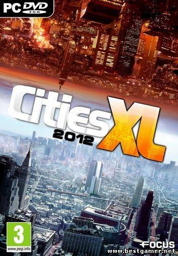 Cities XL 2012 (2011) [ENG] [RUS] [Lossless] [Repack] [R.G. Catalyst]