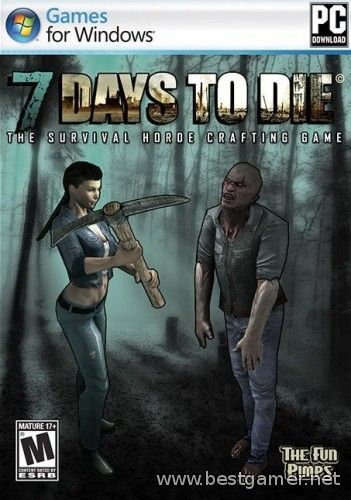 7 Days To Die. Steam Edition (The Fun Pimps) (Eng) [P / Steam Early Access] {Alpha 9.1}