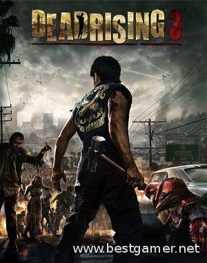 Dead Rising 3 Apocalypse Edition RIP от R.G.BestGamer.net