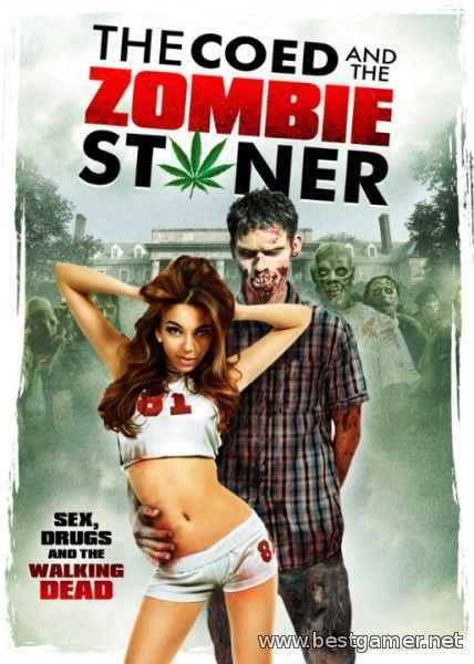Студентка и зомбяк-укурыш / The Coed and the Zombie Stoner (2014) BDRip 720p | L2