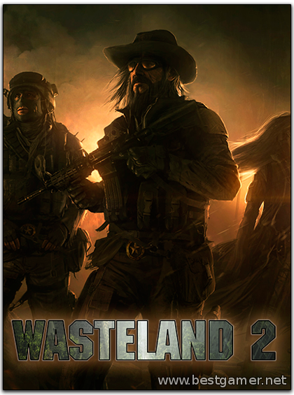 Wasteland 2 - Ranger Edition(Steam-Rip) от R.G.BestGamer.net