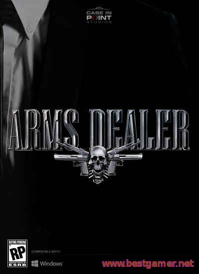 Arms Dealer( Early Access, v.7 )