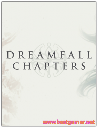 Dreamfall Chapters Book One Reborn( Update v1.1)