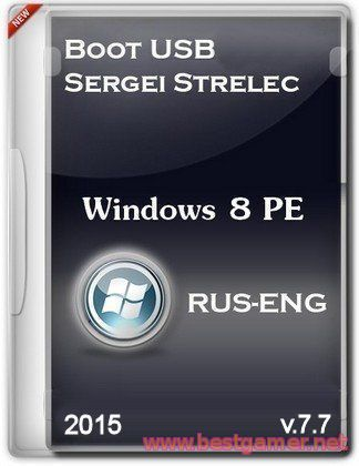 Boot USB Sergei Strelec 2015 v.7.7 (x86/x64/Native x86) [Ru]
