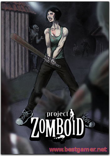 Project Zomboid (The Indie Stone) (Build 30.16) (RUS/ENG)