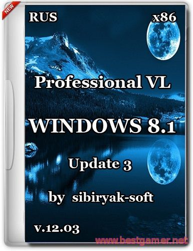 Windows 8.1 Professional VL with update 3 by sibiryak-soft v.12.03 (x86)
