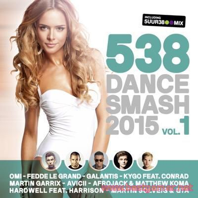VA - 538 Dance Smash 2015 Vol. 1 (2015) MP3