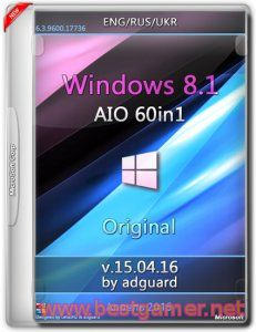 Windows 8.1 with Update AIO 60in1 adguard v15.04.16 (x86-x64) (2015) [Multi/Rus]