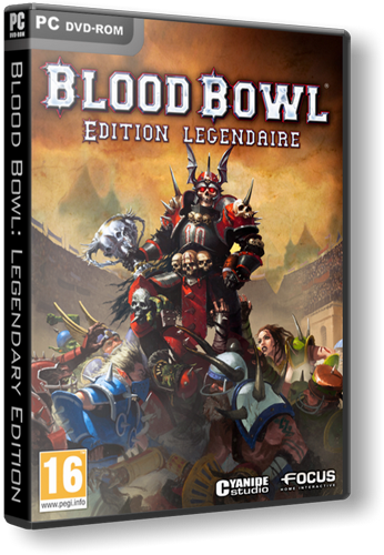 Blood Bowl: Legendary Edition (Focus Home Interactive / Бука) (ENG / RUS) [Repack] от R.G. Catalyst