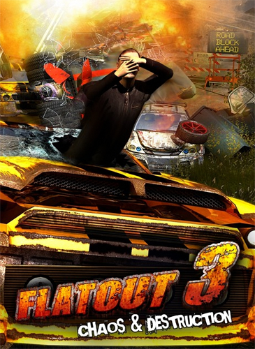 FlatOut 3: Chaos & Destruction (2011) [Пиратка,Англ​ийский,Arcad​e / Racing (Cars) / 3D]