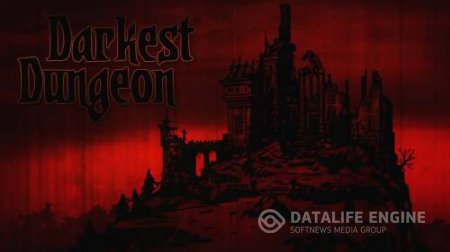Darkest Dungeon [Early Acsess] (2015) PC | RePack by SeregA-Lus