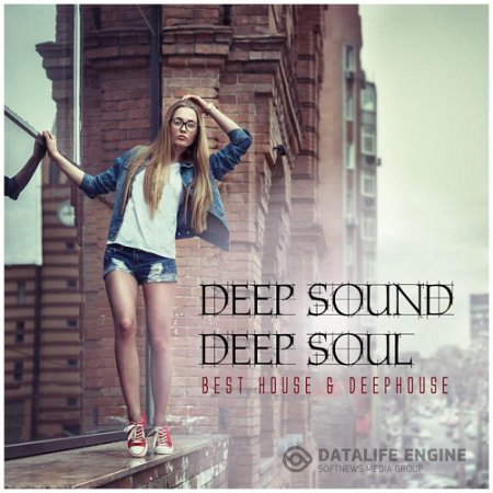 VA - Deep Sound Deep Soul (Best House & Deephouse) (2015) MP3