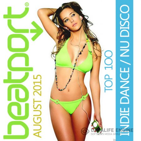 VA - Beatport Indie Dance Nu Disco Top 100 August (2015) MP3