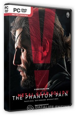 Metal Gear Solid V: The Phantom Pain [v 1.0.0.5] (2015) PC | RePack от SEYTER