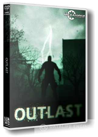 Outlast [Steam-Rip] [2013|Rus|Eng|Multi9]