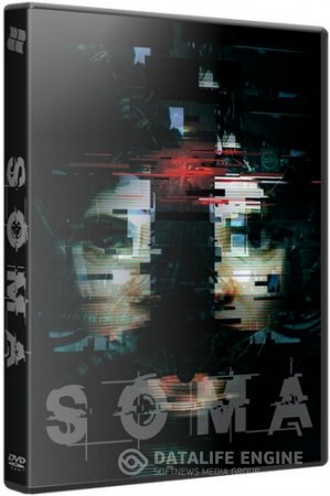 SOMA [v 1.101] (2015) PC | Steam-Rip