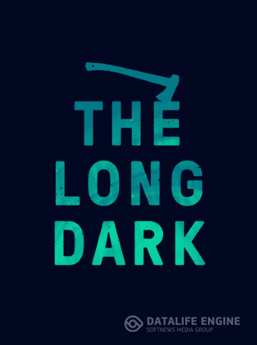 The Long Dark [v 1.15.32683] (2017) PC | RePack