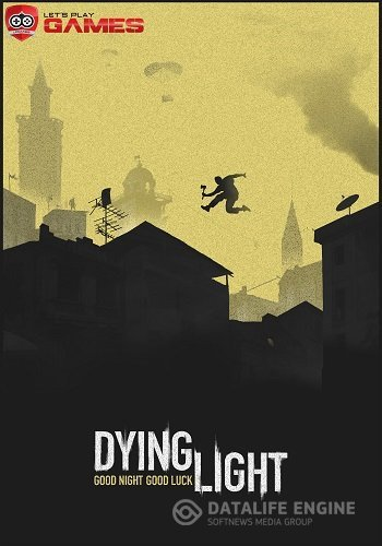 Dying Light: The Following - Enhanced Edition [v 1.11.1 + DLCs] (2016) PC | RePack by Mizantrop1337