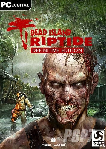 Dead Island: Riptide - Definitive Edition (2016) PC | Repack от YelloSOFT