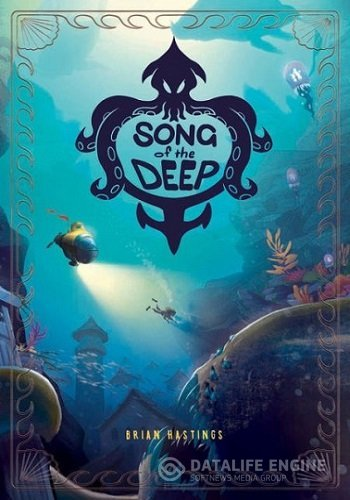 Song of the Deep [Update 4] (2016) PC | Steam-Rip