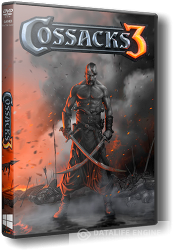 Казаки 3 / Cossacks 3 [v 1.5.1.72.5117 + DLC] (2016) PC | Repack