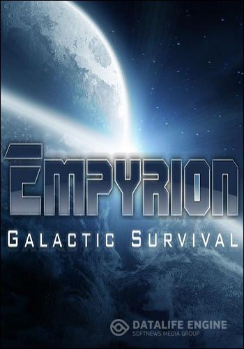 Empyrion - Galactic Survival (Eleon Game Studios) [RUS/ENG] (Alpha v4.3.1 0710) + Dedicated Server [Steam Early Access] [RePack]