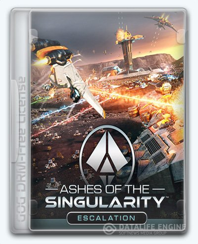 Ashes of the Singularity: Escalation (2016) [En] (2.0.1.23886) License