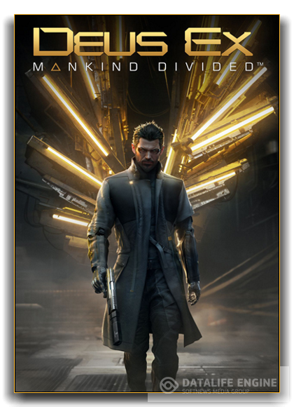 Deus Ex: Mankind Divided. Digital Deluxe Edition.(v.1.11.616.0)- Digital Deluxe Edition Repack от R.G.BestGamer