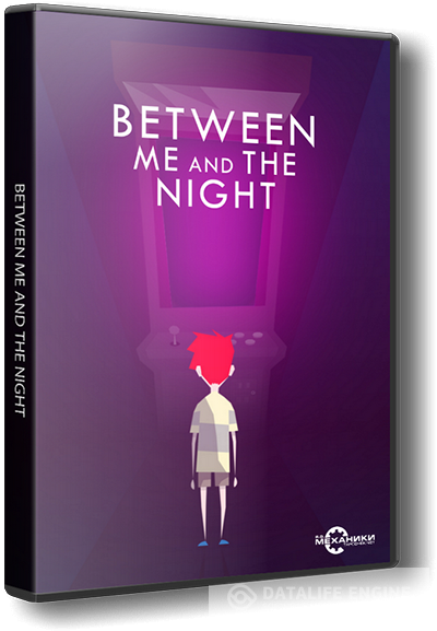 Between Me and The Night (2016) PC | RePack от R.G. Механики
