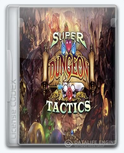 Super Dungeon Tactics (2016) [En] (1.0) License CODEX