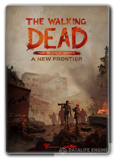 The Walking Dead: A New Frontier Episode 1-5[Repack] от Decepticon