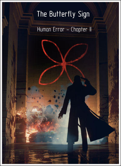 The Butterfly Sign: Human Error - Chapter II (Quantum Phoenix) (RUS|ENG|MULTI3) [L] - HI2U