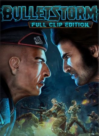 Скачать торрент Bulletstorm: Full Clip Edition (RUS/ENG) PC