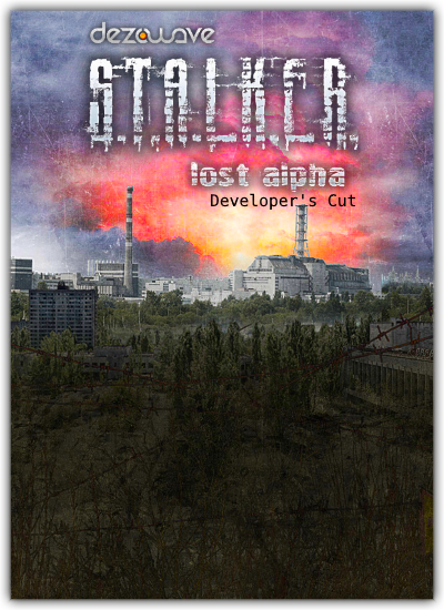 STALKER: Lost Alpha - Developer's Cut (Dezowave) (RUS|ENG) [L] - Dezowave
