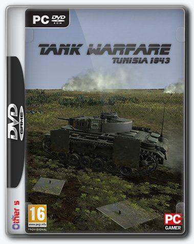 Tank Warfare: Tunisia 1943 (2017) [Ru/En] (6.00 3596/6) License RELOADED