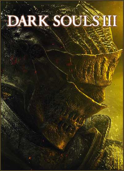 Dark Souls III Deluxe Edition  [v1.14/1.34] Steam-Rip