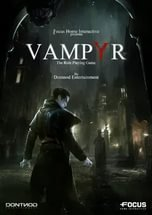 Vampyr  - Gameplay Tour