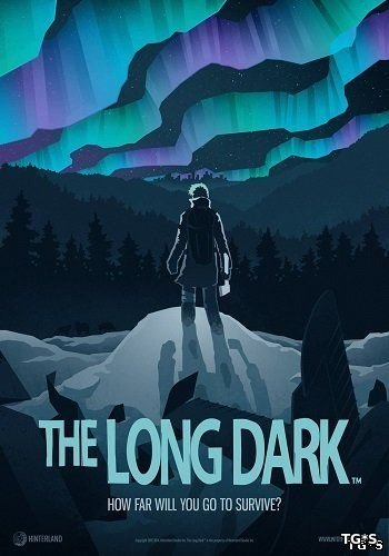 The Long Dark [v 0.05.32319] (2017) PC | RePack by xatab