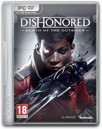 Dishonored: Death of the Outsider (2017) PC | RePack от FitGirl
