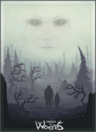 Through the Woods [v1.2] (2016) PC | Лицензия