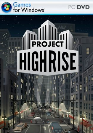 Project Highrise [v 1.6.1 + 5 DLC] (2016) PC | Лицензия