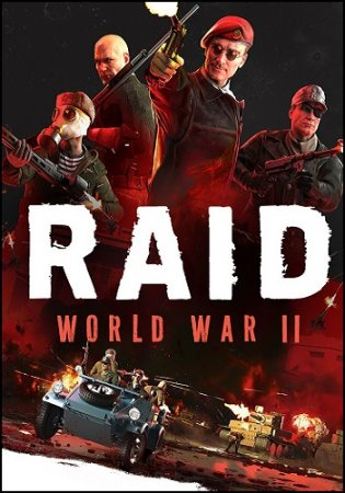 RAID: World War 2 (II) - Special Edition [Update 2] (2017) PC | RePack by Mizantrop1337
