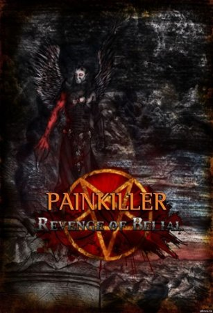 Painkiller: Revenge of Belial [1.1] (2014) PC | RePack от UnSlayeR